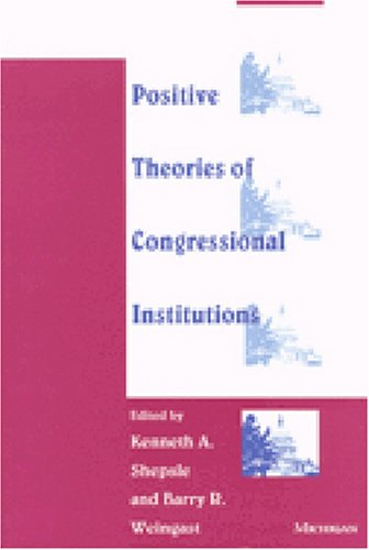 9780472083190: Positive Theories of Congressional Institutions