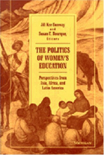 9780472083282: The Politics of Women's Education: Perspectives from Asia, Africa, and Latin America (Women and Culture Series)