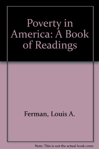 Poverty in America: A Book of Readings, revised edition