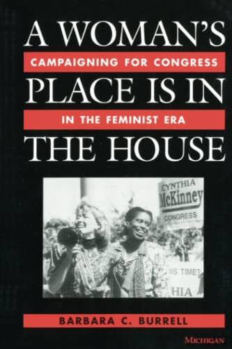 9780472083848: A Woman's Place Is in the House: Campaigning for Congress in the Feminist Era