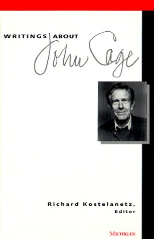 9780472083916: Writings about John Cage