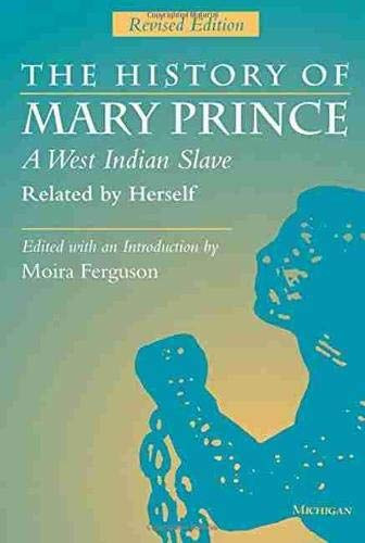 9780472084104: The History of Mary Prince, a West Indian Slave, Related by Herself: Revised Edition