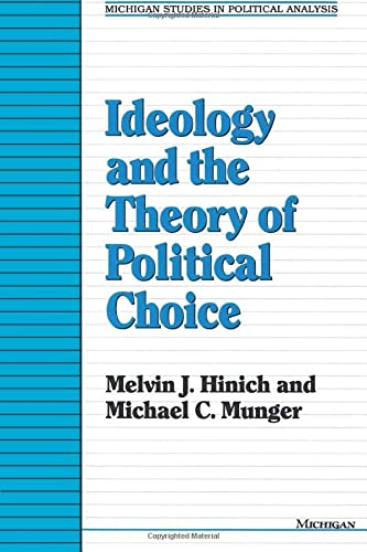 Ideology and the Theory of Political Choice (Paperback): Melvin Hinich