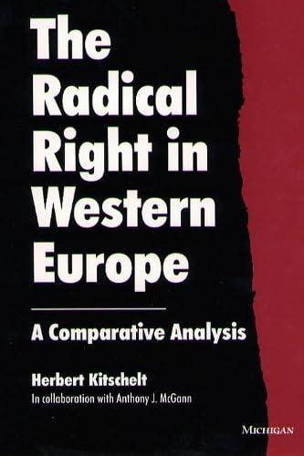 The Radical Right in Western Europe : Kitschelt, Herbert; McGann,