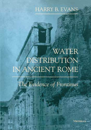 9780472084463: Water Distribution in Ancient Rome: The Evidence of Frontinus