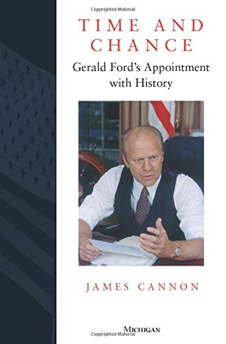 9780472084821: Time and Chance: Gerald Ford's Appointment with History
