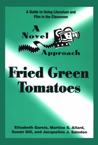 9780472084951: Fried Green Tomatoes (Novel Approach)