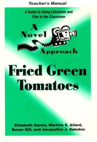 9780472084999: A Novel Approach: Fried Green Tomatoes Teacher's Manual