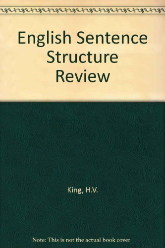 English Sentence Structure Review: King, H. V.