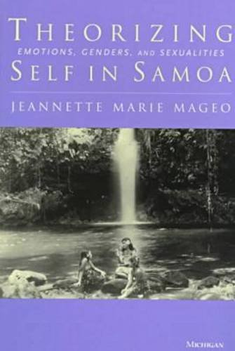 9780472085187: Theorizing Self in Samoa: Emotions, Genders, and Sexualities
