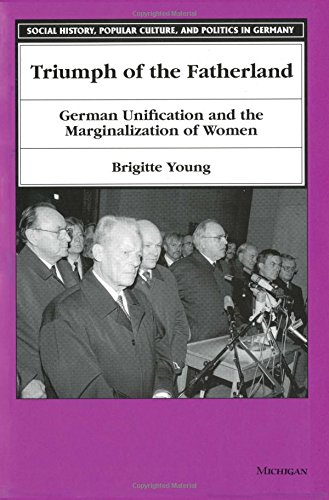 9780472085361: Triumph of the Fatherland: German Unification and the Marginalization of Women (Social History, Popular Culture, and Politics in Germany)