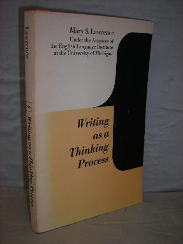 9780472085507: Writing As a Thinking Process