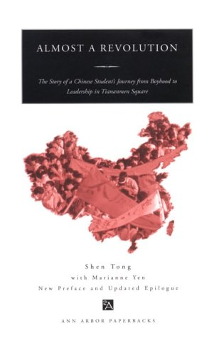 9780472085576: Almost a Revolution: The Story of a Chinese Student's Journey from Boyhood to Leadership in Tiananmen Square (Ann Arbor Paperbacks)