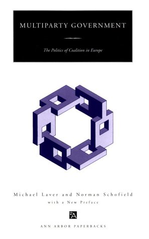9780472085620: Multiparty Government: The Politics of Coalition in Europe (Ann Arbor Paperbacks)