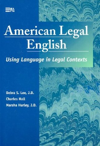 9780472085866: American Legal English: Using Language in Legal Contexts (Michigan Series in English for Academic & Professional Purposes)