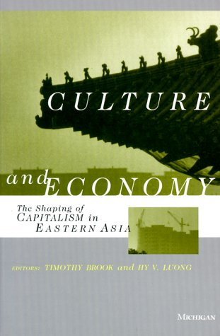 9780472085989: Culture and Economy: The Shaping of Capitalism in Eastern Asia