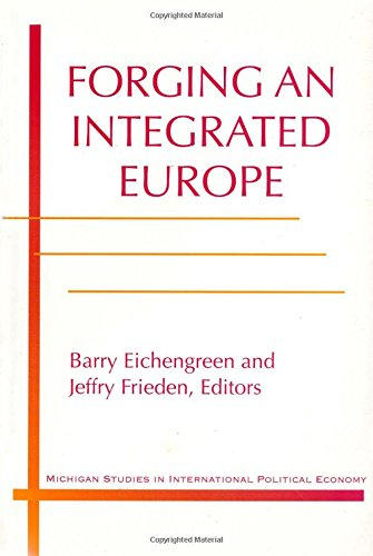 9780472086108: Forging an Integrated Europe
