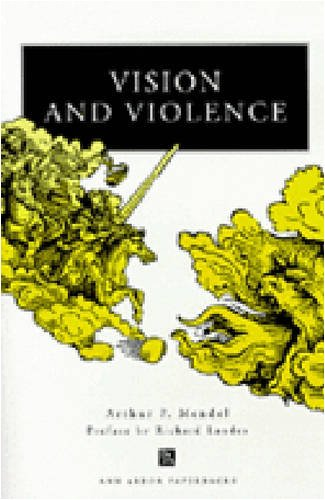 Vision and Violence (Ann Arbor Paperbacks): Arthur P. Mendel; Richard Allen Landes