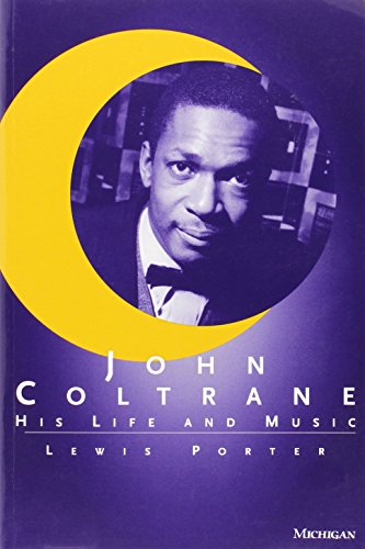 9780472086436: John Coltrane: His Life and Music