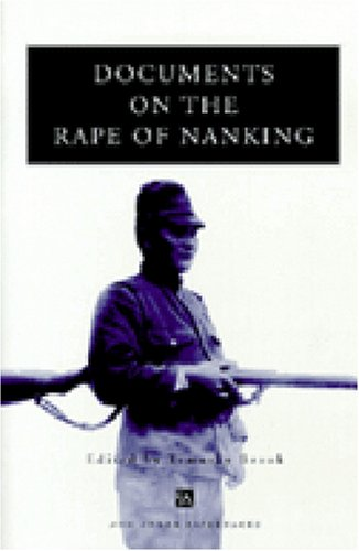 9780472086627: Documents on the Rape of Nanking