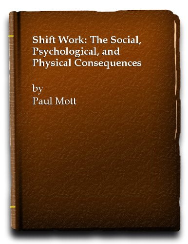 9780472086757: Shift Work: The Social, Psychological, and Physical Consequences