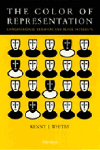 The Color of Representation: Congressional Behavior and Black Interests (Congressional Behaviour ...