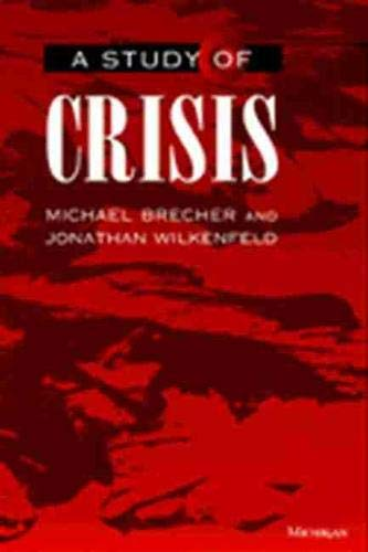 9780472087075: A Study of Crisis