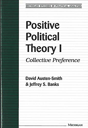 9780472087211: Positive Political Theory I: Collective Preference (Michigan Studies In Political Analysis)