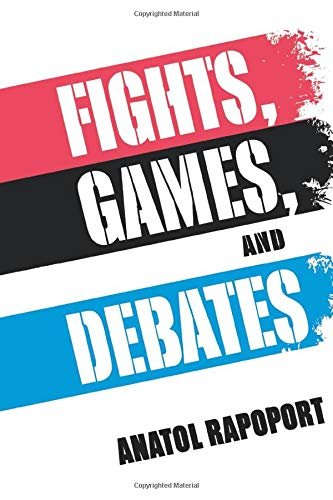 9780472087419: Fights, Games, and Debates
