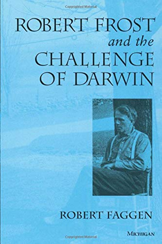 9780472087471: Robert Frost and the Challenge of Darwin
