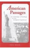9780472087570: American Passages: An Anthology of Reading on Our Immigrant Experience (Anthology of Reading on Our Immagrant Experience)