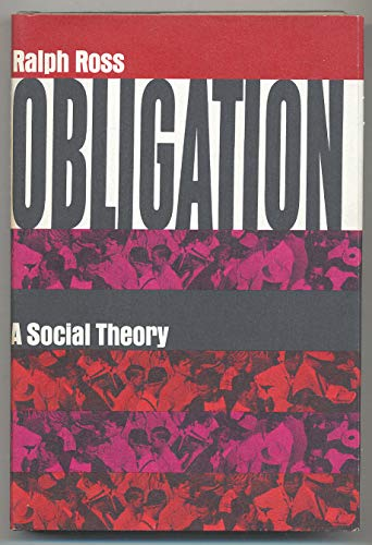 Obligation A Social Theory: Ross, Ralph
