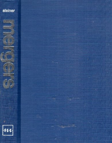 Mergers: Motives, Effects, Policies: Peter O. Steiner