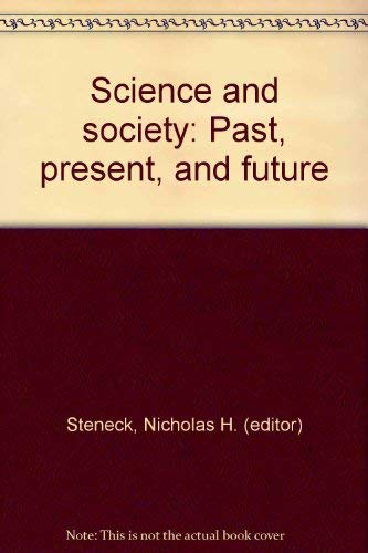 9780472088003: Science and Society: Past, Present, and Future