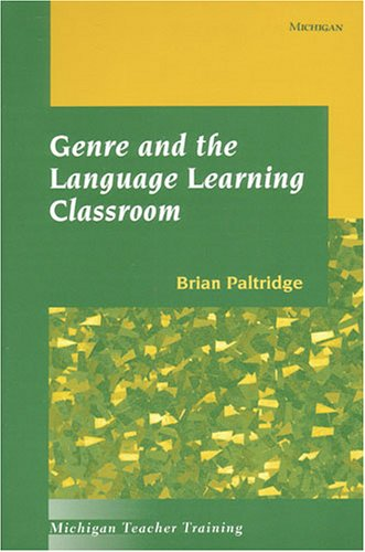 9780472088041: Genre and the Language Learning Classroom (Michigan Teacher Training (Paperback))