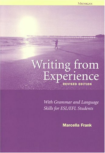 Writing from Experience, Revised Edition: With Grammar: Marcella Frank