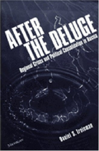 After the Deluge: Regional Crises and Political Consolidation in Russia (Paperback): Daniel S. ...