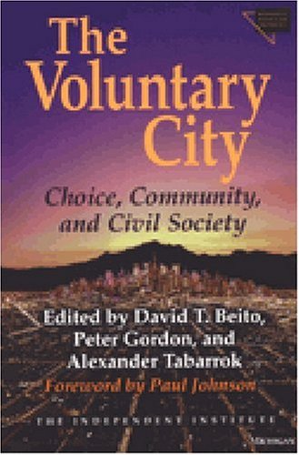 9780472088379: The Voluntary City: Choice, Community, and Civil Society (Economics, Cognition, and Society)