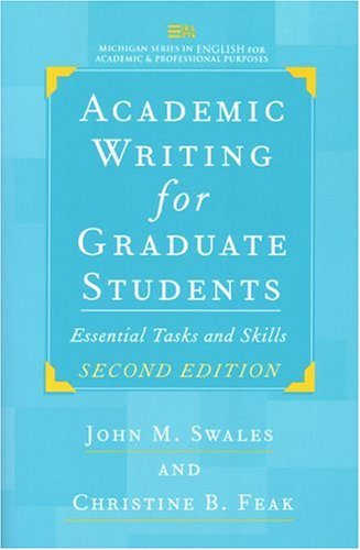 9780472088560: Academic Writing for Graduate Students: Essential Tasks and Skills