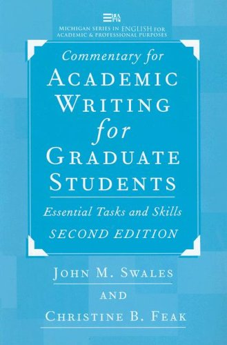 9780472088577: Commentary for Academic Writing for Graduate Students, 2d ed.: Essential Tasks and Skills (Michigan Series in English for Academic & Professional Purposes)