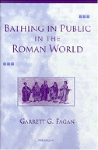 9780472088652: Bathing in Public in the Roman World