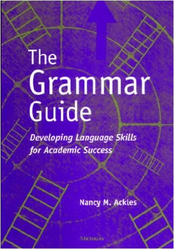 9780472088829: The Grammar Guide: Developing Language Skills for Academic Success