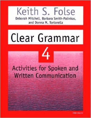 9780472088867: Clear Grammar 4: Activities for Spoken and Written Communication