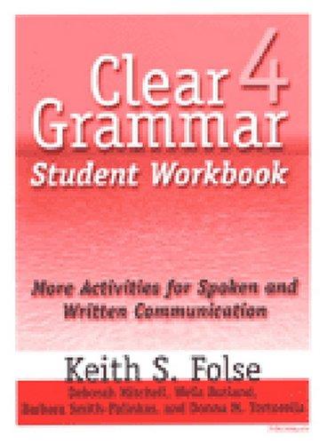 Clear Grammar Student Workbook : More Activities: Barbara Smith-Palinkas; Donna