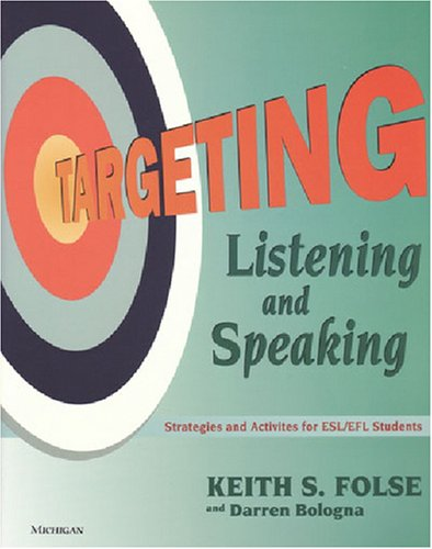 9780472088980: Targeting Listening and Speaking: Strategies and Activities for Esl/Efl Students