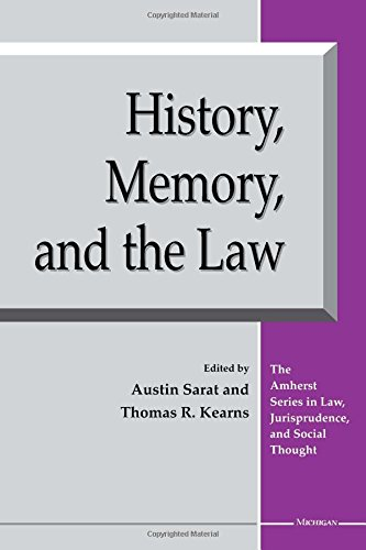 9780472088997: History, Memory, and the Law (The Amherst Series in Law, Jurisprudence, and Social Thought)