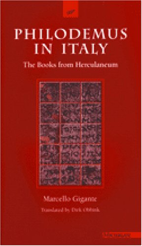 9780472089086: Philodemus in Italy: The Books from Herculaneum (The Body in Theory: Histories of Cultural Materialism)