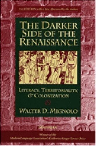 9780472089314: The Darker Side of the Renaissance: Literacy, Territoriality, & Colonization