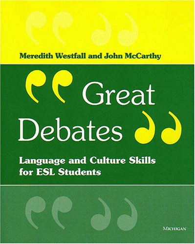 9780472089550: Great Debates: Language and Culture Skills for ESL Students