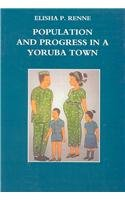 9780472089833: Population and Progress in a Yoruba Town